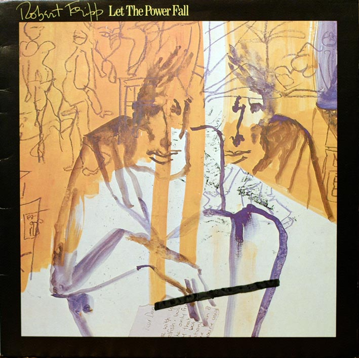 danielle dax robert fripp let the power fall LP cover